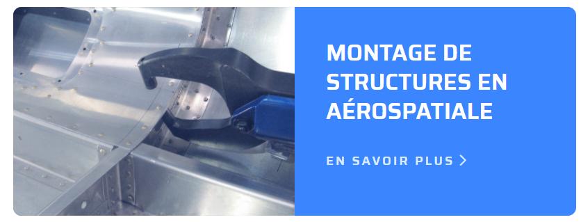 Montage de structures en aérospatiale